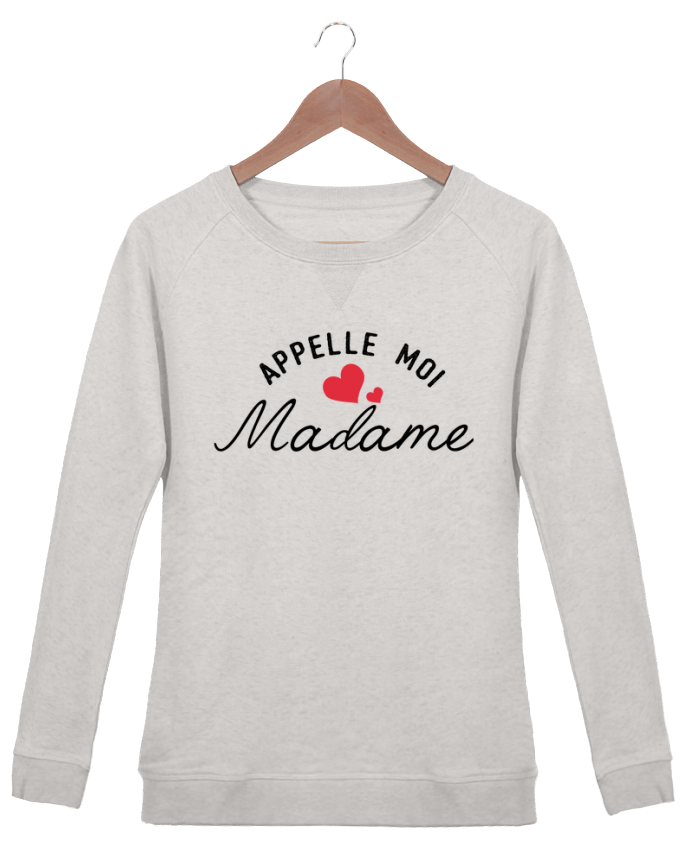Sweat Col Rond Femme Stella Trips Appelle moi madame par tunetoo