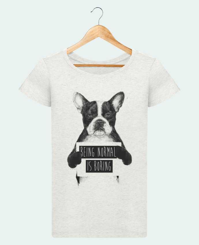 T-shirt Femme Stella Loves Being normal is boring par Balàzs Solti