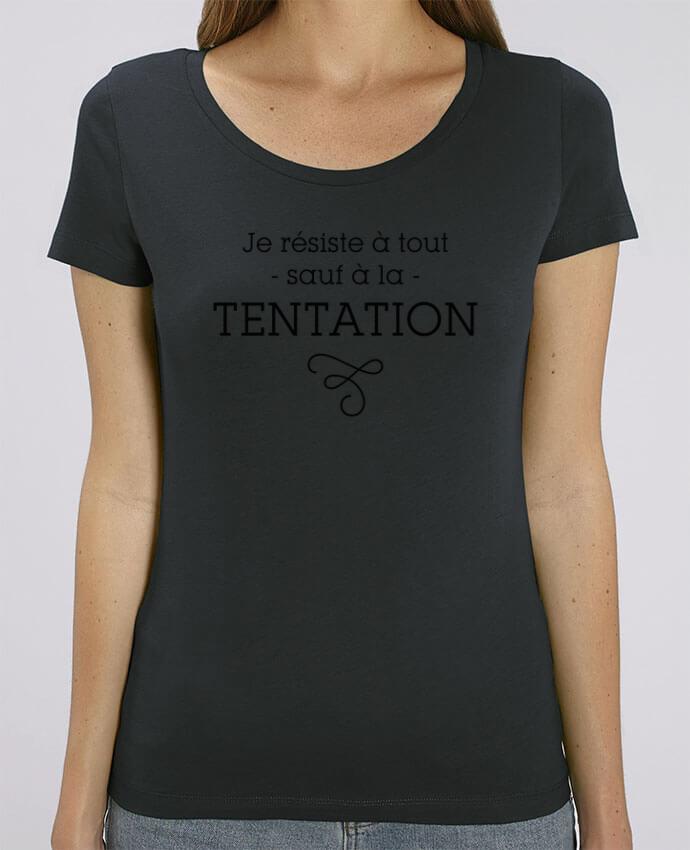 T-shirt Femme Je résiste à tout sauf à la tentation par tunetoo