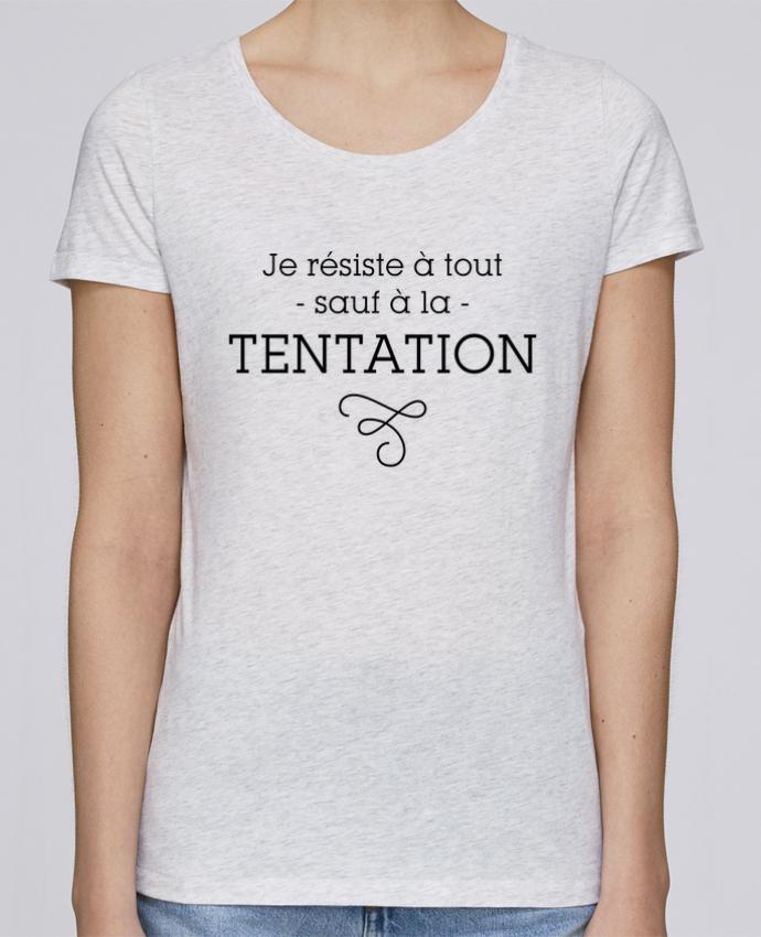 T-shirt Femme Stella Loves Je résiste à tout sauf à la tentation par tunetoo
